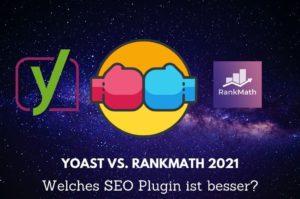 Read more about the article Yoast oder Rankmath? Welches ist das bessere WordPress SEO Plugin?